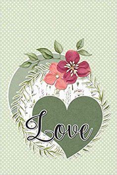 Love: Word of Affirmations Notebooks, Journals, Words Of Affirmation, Affirmations, Decorative Plates, Love, Amor, Notebook, Journal Art