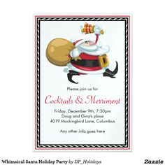 Whimsical Santa Holiday Party Card - A whimsical holiday party invitation that may be customized to suit any of your holiday gatherings. Suitable for cocktail parties, dinner parties, open house, birthdays and more. Sold at DP_Holidays on Zazzle.