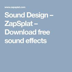 Sound Design – ZapSplat – Download free sound effects