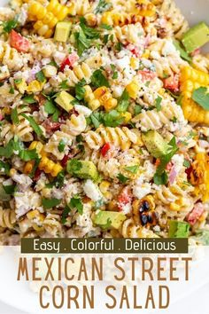 If you're a fan of Classic Mexican Street Corn then you're going to LOVE this fun twist in the form Mexican Street Corn PASTA SALAD! Vegetarian Salad Recipes, Yummy Pasta Recipes, Corn Recipes, Side Dish Recipes, Cooking Recipes, Side Dishes, Vegan Meals, Vegan Food, Delicious Recipes