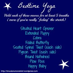 Bedtime Yoga Routine by Brooke: Not On A Diet