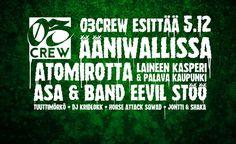 03Crew esittää - Ääniwalli, Helsinki - 5.12.2016 - Tiketti