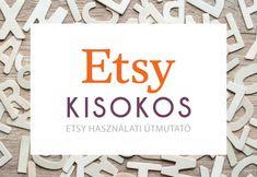 Etsy kisokos, összefoglaló az Etsy-n értékesítésről Etsy, Design