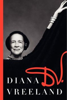 D.V. by Diana Vreeland - (I want to be her! lol)