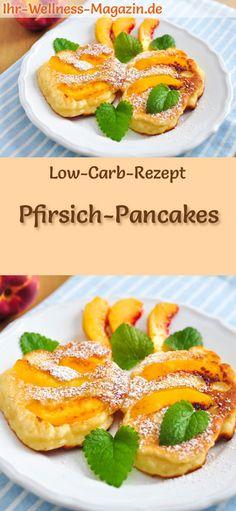 Low-Carb-Rezept für Pfirsich-Pancakes: Kohlenhydratarme, süße Pfannkuchen - gesund, kalorienreduziert, ohne Getreidemehl, zuckerfrei ... #lowcarb #pancakes #pfannkuchen #zuckerfrei