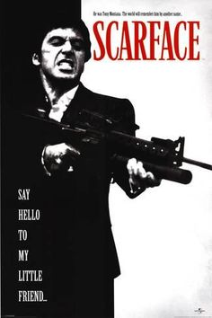 "A great poster from the classic movie Scarface! Al Pacino is Tony Montana who wants you to ""Say Hello to My Little Friend"". Check out the rest of our excellent selection of Scarface posters! Need Poster Mounts. Scarface Film, Scarface Poster, Classic Movie Posters, Movie Poster Art, Classic Films, Best Movie Posters, Films Cinema, Cinema Posters, Al Pacino"