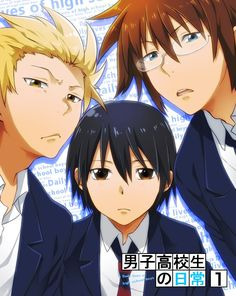 Awesome trio. ~Daily Lives of Highschool Boys
