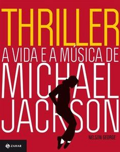 Thriller - a Vida e a Música de Michael Jackson