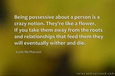 Possessive relationships