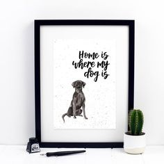 Home Is Where My Dog Is Black Labrador Print by Izzy & Pop, the perfect gift for Explore more unique gifts in our curated marketplace. Cocker Spaniel Puppies, Black Labrador, Watercolor Print, Dog Breeds, Things To Think About, Vibrant, Colours, Lettering, Dogs