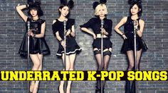 Underrated K-POP Songs - Part Three