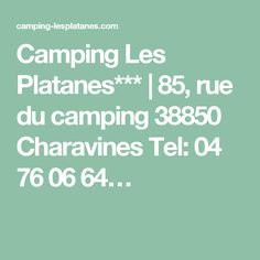 Camping Les Platanes*** | 85, rue du camping 38850 Charavines Tel: 04 76 06 64…