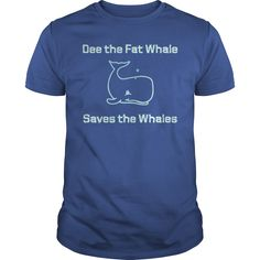 (Tshirt Discount Today) Dee the Fat Whale Saves the Whales. Love Love Love at Tshirt Family Hoodies, Tee Shirts