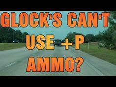 DriveBy Florida Glocks Can't Use +P AMMO!