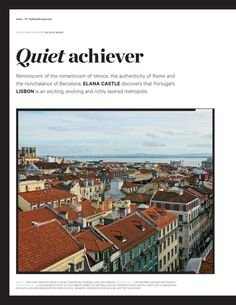 Elana Castle discovers that Portugal's Lisbon is an exciting, evolving and richly layered metropolis. | You can read the complete article that Elana wrote for the Australian design publication Habitus (habitusliving) by following this link:  http://elanacastle.com/studio_e/journalism/Habitus_Lisbon.pdf - 29.03.2013