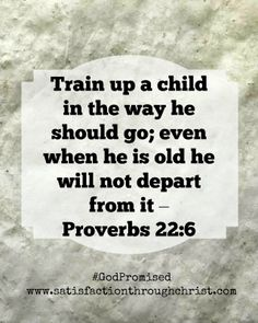 Train Up a Child  --  Parenting isn't for wimps!