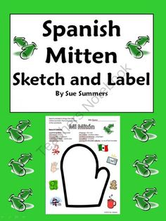 Spanish Winter Mitten Sketch and Label - Mi Miton from Sue Summers on TeachersNotebook.com -  (1 page)  - Students sketch and label things that they can hold in their mitten. Includes a bilingual word bank.