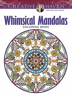 Creative Haven Whimsical Mandalas Coloring Book Adult