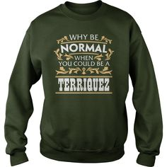 Good To Be TERRIQUEZ Tshirt #gift #ideas #Popular #Everything #Videos #Shop #Animals #pets #Architecture #Art #Cars #motorcycles #Celebrities #DIY #crafts #Design #Education #Entertainment #Food #drink #Gardening #Geek #Hair #beauty #Health #fitness #History #Holidays #events #Home decor #Humor #Illustrations #posters #Kids #parenting #Men #Outdoors #Photography #Products #Quotes #Science #nature #Sports #Tattoos #Technology #Travel #Weddings #Women