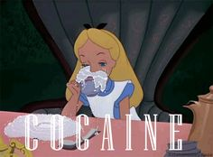 If Alice was on coke the whole time: | 17 Ways Disney Movie Scenes Could Have Gone Way, Way Worse