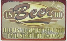 Get Laid Beer Help Ugly People TIN SIGN funny vtg retro bar metal wall decor OHW