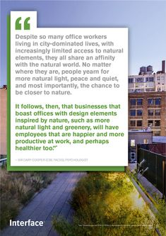 Businesses that boast offices with nature inspired elements will have happier employees.