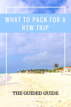 Packing for a RTW Trip - The Guided Guide