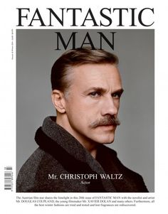 The magazine's issue features Mr. Christoph Waltz, Austrian film star & cult favorite, photographed for the cover by Alasdair McLellan. Also featured a Xavier Dolan, Christoph Waltz, Dane Dehaan, Christian Bale, Chris Pine, Leonardo Dicaprio, Douglas Coupland, Gift Guide For Men, The Fashionisto