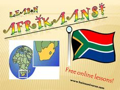 Afrikaans is one of the easiest languages to learn. Spoken in South Africa and Namibia and closely related to Dutch. Learn a few phrases and impress your friends! Online Lessons, Napoleon Hill, Afrikaans, Funny Art, Success Quotes, Wedding Designs, Sentences, South Africa, Humor
