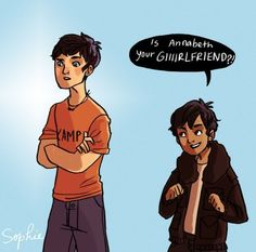 Is Annabeth your Giiiiiirlfriend?!