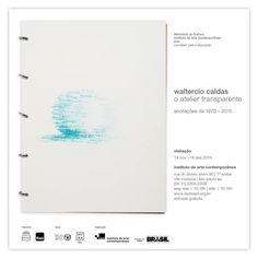 Exposição Waltercio Caldas - O atelier transparente até 13 de fevereiro de 2016