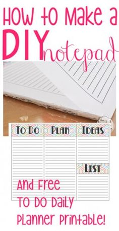 How to Make a DIY Notepad {and free planner page printable..cuz we always need to be more organized}