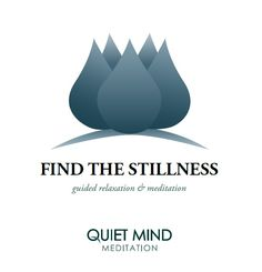 """""""Find the Stillness"""" guided meditation CD from our shop www.quietmind.com.au"""
