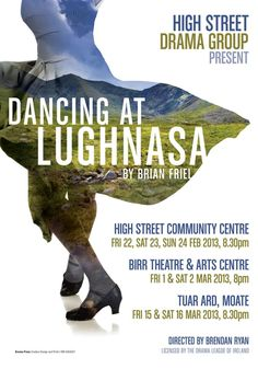Dancing at Lughnasa Poster - Bing Images Sat 2, Bing Images, Theater, Opera, Dancing, Drama, Movie Posters, Inspiration, Design