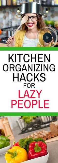 Kitchen Organizing Hacks for Lazy People
