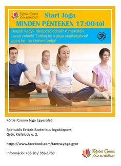 2016.09.16-tól péntekenkén. 17:00-tól. Feszült vagy? Kikapcsolódnál? Kimerültél? Lazulj velünk! Töltődj fel a jóga segítségével! Ugorj be, ha kedved tartja! Kőrösi Csoma Jóga Egyesület, Spirituális Extázis Ezoterikus Jógaközpont, Győr, Kisfaludy u. 2 https://www.facebook.com/tantra.yoga.gyor +36 20 / 356-1760  #Tradicionális #jóga, #Tradicionális #yoga, #hatha #jóga, #hatha #yoga, #tantra #jóga, #tantra #yoga, #integrál #jóga, #integrál #yoga, #meditáció, #önismeret, #felszabadulás, #meg