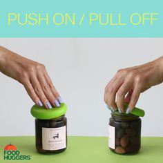 Use Food Huggers to keep your jarred food fresh and easy to get to!