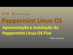 #Peppermint #Linux OS Five - Apresentação e Instalação - YouTube