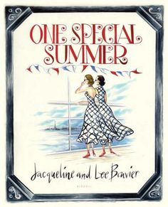 One Special Summer by Lee Bouvier