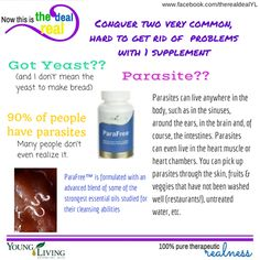 Do you suffer from chronic yeast infections & tried everything in the book, including essential oils and can not get rid of it? Try Parafree. Now the best part about this is you will also kill off any parasites at the same time. Parasite are more common than people realize, 90% of people are carrying a parasite. www.ylscents.com/lindsay www.facebook.com/therealdealYL