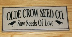 Old Crow Seed Co - Primitive Country Sign on Etsy, $7.50
