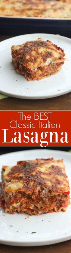 The BEST authentic lasagna recipe. NO Ricotta! Made with an easy homemade bechamel white sauce and red sauce. The best lasagna recipe, made from scratch! | Tastes Better From Scratch