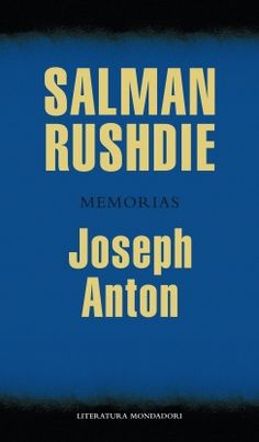 JOSEPH ANTON (RUSHDIE, SALMAN)