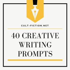 A unique list of creative writing prompts designed to inspire and encourage every writier.