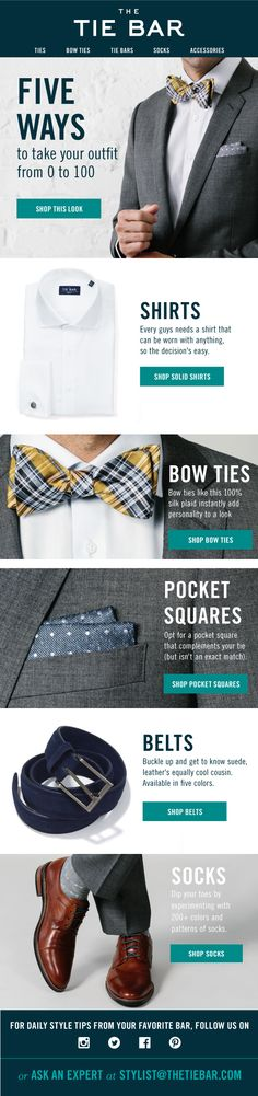 Follow these five steps to complete your look. Shirts, ties and accessories for $55 or under, www.TheTieBar.com