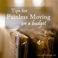 Tips for Painless Moving on a Budget
