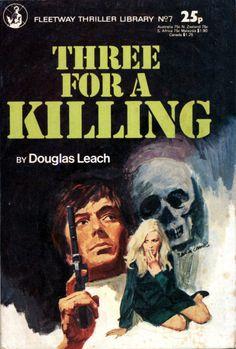 https://flic.kr/p/mP4MFX | Three for a Killing by Douglas Leach. Fleetway 1977. Cover artist Angel Badia Camps | Three for a Killing by Douglas Leach. Fleetway 1977. Cover artist Angel Badia Camps