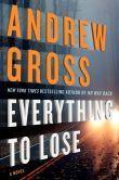 Everything to Lose: A Novel Jen's Pick!