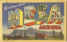 Greetings From Mesa, Arizona