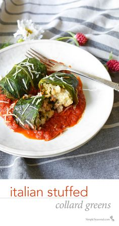 Italian Stuffed Collard Greens – Are you a collard green skeptic? I was, until I discovered this AMAZING way to transform them into a meaty, cheesy, and good-for-you Italian dinner! | SimpleSeasonal.com